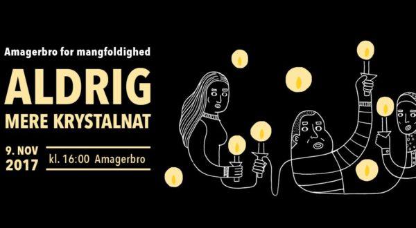 Amagerbro for mangfoldigheds demonstration: aldrig mere en Krystalnat